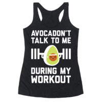 AVOCADON'T TALK TO ME DURING MY WORKOUT RACERBACK TANK