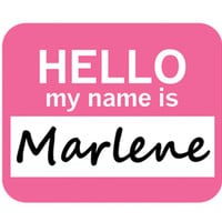 Marlene Hello My Name Is Mouse Pad