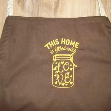 handmade apron this home is filled with love embroidered brown apron