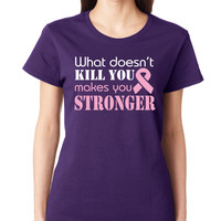 Purple What Doesn't Kill You Makes You Stronger Tee
