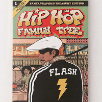 Hip Hop Family Tree Vol. 1: 1970s-1981 By Ed Piskor | Urban Outfitters