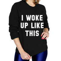 I woke up like this Fashion Sweatshirt - T-shirt - Womens Raglan fashion tee - cute womens top - fashion top - style tee