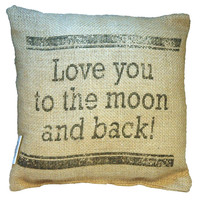 """Small Burlap """"Love You to the Moon and Back"""" 8"""" x 8"""" Throw Pillow"""