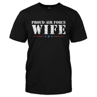 Proud Air Force Wife - T Shirt