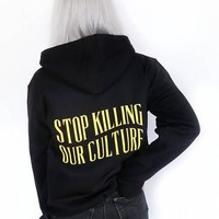 """Stop Killing Our Culture"" Hoodie"