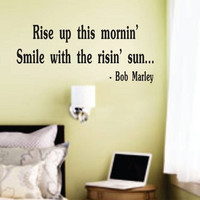 Rise Up This Mornin -  Bob Marley Decal Sticker Wall