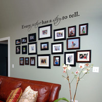 """Every Picture Has A Story To Tell 48"""" - Vinyl Wall Art - FREE Shipping - Fun Wall Decal"""