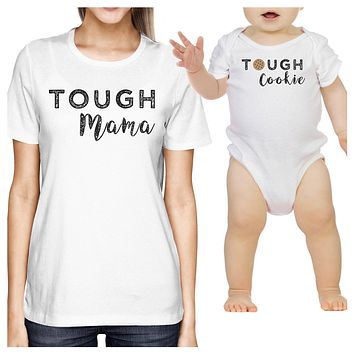 Tough Mama & Cookie White Cute Mothers Day Gifts New Mom and Baby