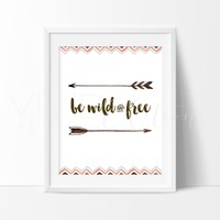 Be Wild and Free, Tribal Arrows 2