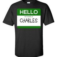 Hello My Name Is CHARLES v1-Unisex Tshirt
