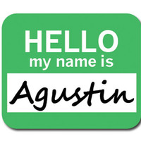Agustin Hello My Name Is Mouse Pad