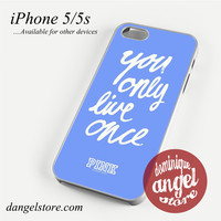 Victoria's Secret You only Live Once Phone case for iPhone 4/4s/5/5c/5s/6/6 plus