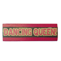 DANCING QUEEN fridge magnet PINK Recycled Retro Home Decor Unique Gift Idea for Kitchen Office or Man Cave