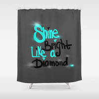 Diamonds Are A Girl's Bestfriend Shower Curtain by Intrinsic Journeys