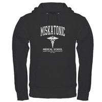 Miskatonic Medical School Hoodie (dark) on CafePress.com