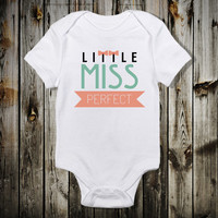 Little Miss Perfect with Bows Baby Boy Bodysuit Baby snap-tee snapsuit bodysuit creeper or one-piece Cute Custom Color Personalized  Creeper
