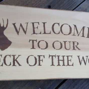 """Rustic home decor, cabin decor, lake house """"Welcome to our Neck of the Woods"""" w deer head, buck, hunting"""