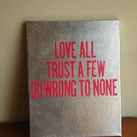 Canvas Quote Painting (love all) 11x14