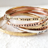 Power Positive Mantra Bangles - Stacking Bangles  Personalized Name Inspirational Quotes Rustic Boho Street Style Christina Guenther