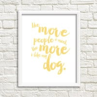 Funny Dog Quote Print