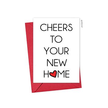 Cheers to Your New Home - Folded Greeting Card