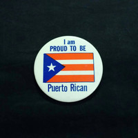 "Vintage 1970's ""I am Proud To Be Puerto Rican"" large 3 1/2"" pinback button"