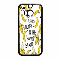 Theres Always Money In The Banana Stand HTC One M8 Case