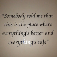 One Tree Hill Quote Vinyl Wall Decal
