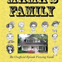 Mama's Family The Unofficial Episode Viewing Guide