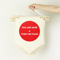 You Are Here, Turn The Page Decor Flag