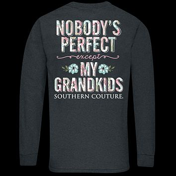 Southern Couture Classic Perfect Grandkids Long Sleeve T-Shirt