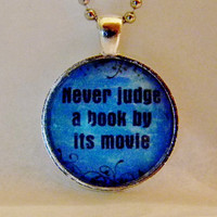 Never Judge A Book By Its Movie Neclace. Book Geek Necklace. 18 Inch Ball Chain.