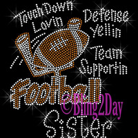Football Sister - Touch Down Defense Yellin Team Supportin - Iron on Rhinestone Transfer Bling Hot Fix Sports - DIY