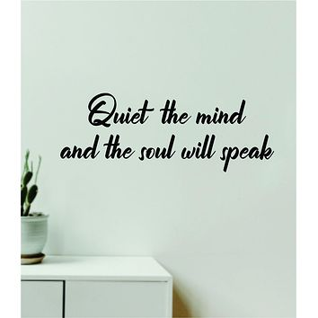 Quiet the Mind and the Soul Will Speak V3 Wall Decal Home Decor Vinyl Art Sticker Bedroom Quote Nursery Baby Teen Boy Girl Inspirational Motivational Buddha Yoga Namaste