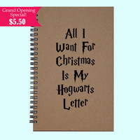 All i Want For Christmas Is My Hogwarts Letter  - Journal, Book, Custom Journal, Sketchbook, Scrapbook, Extra-Heavyweight Covers