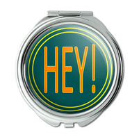 Hey Casual Hello Greeting Compact Purse Mirror