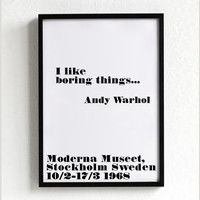 Andy Warhol poster print, typography art, home wall decor, mottos, minimal, famous quote, giclee art, inspirational, boring things, pop art