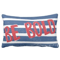 Be Bold typography print | Red Blue white Striped Lumbar Pillow
