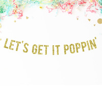 Let's Get It Poppin' Banner