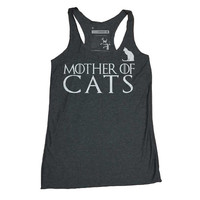 Cat Shirt. Mother of Dragons Shirt- Khaleesi Game of Thrones Women's Tank Top-Funny Mother of Cats Tank in Sizes Small to XL