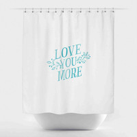 Love You More-Teal on White