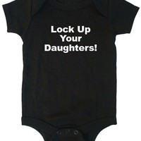 Lock Up Your Daughters Onesuit custom personalized funny baby bodysuit shirt