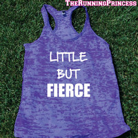 Little But Fierce Burnout Tank top.Womens crossfit tank.Funny exercise tank.Running tank top. Bootcamp tank. Gym Clothing