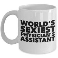 World's Sexiest Physician's Assistant Mug Ceramic Coffee Cup Gag Gifts