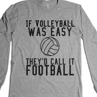 If Volleyball Was Easy-Unisex Heather Grey T-Shirt