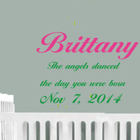 The ANGELS DANCED PERSONALIZED Name & Birth Date vinyl wall decal sticker room decor kids teens tweens wall decor 1006