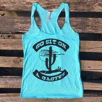 Go Sit On a Cactus Racer Back Tank Top - Tahiti Blue
