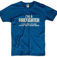 I'm A Firefighter To Save Time Lets Assume That I'm Never Wrong Men Women Funny Joke T shirt Tee Gift Present