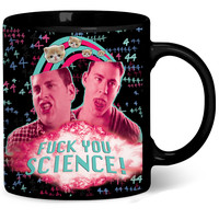 Fuck You Science Coffee Mug