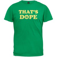 That's Dope T-Shirt